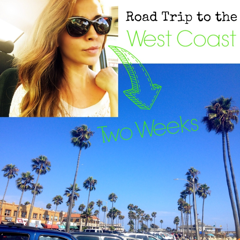 Road Trip to the West Coast